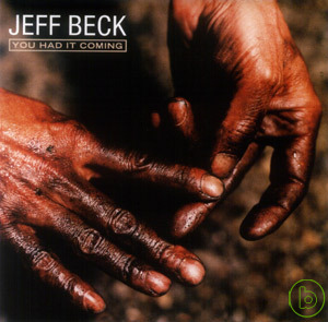Jeff Beck  You Had It Coming