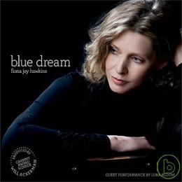 Fiona Joy Hawkins  Blue Dream