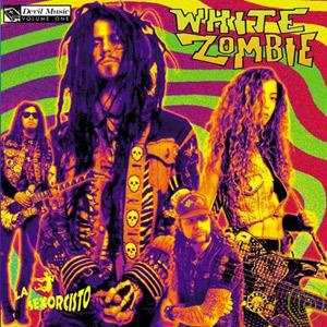 White Zombie  La Sexorcisto~Devil Music Vol.