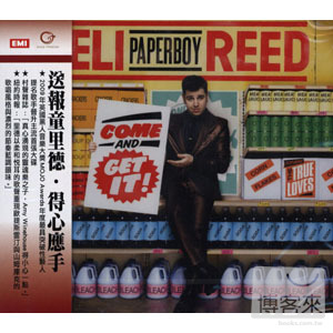 """Eli """"Paperboy"""" Reed  Come And Get It"""