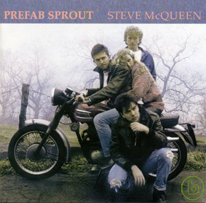 Prefab Sprout  Steve McQueen  Legacy Edition