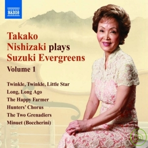 Takako Nishizaki Plays Suzuki Evergreens Vol.