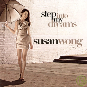 Susan Wong  Step Into My Dream