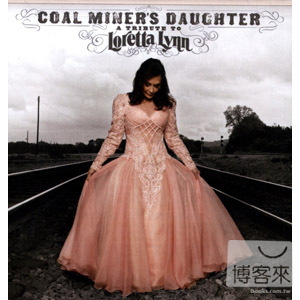 Loretta Lynn And Friends  Coal Miner's Daught