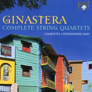 Alberto Ginastera: Complete String Quartets