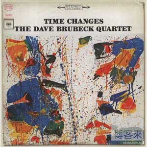 The Dave Brubeck Quartet  Time Changes