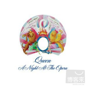 Queen / A Night At The Opera [2011 Remaster](皇后合唱團 / 歌劇之夜【2011全新數位錄音版】)