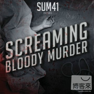 Sum 41  Screaming Bloody Murder