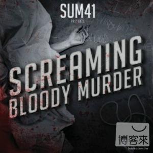 Sum 41  Screaming Bloody Murder