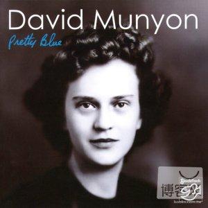 David Munyon  Pretty Blue
