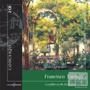 Tarrega Francisco: Complete Works for Guitar