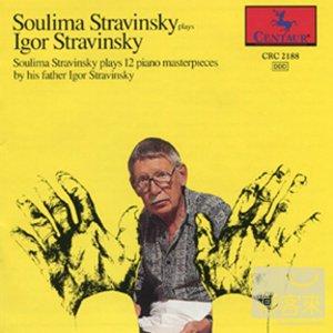 Soulima Stravinsky plays Igor Stravinsky: 12