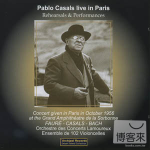 Pablo Casals Live in Pars  1956