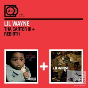 Lil Wayne  2 for 1: Tha Carter III  Rebirth