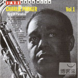 Charlie Parker  Bird Of Paradise