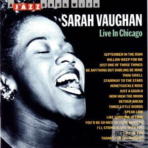 Sarah Vaughan  Live In Chicago