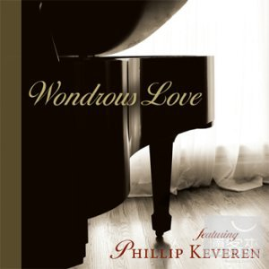 Wondrous Love Piano  Praise featuring PHLLIP