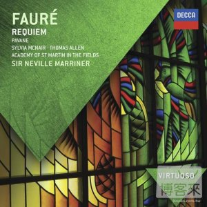 Faure: Requiem ‧ Pelleas et Melisande ~ suite