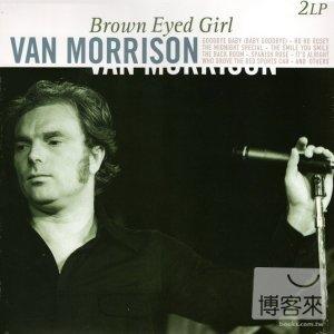 Van Morrison / Brown Eyed Girl (180g 2LPs)(范莫里森 / 棕眼女孩 (180g 2LPs黑膠唱片))