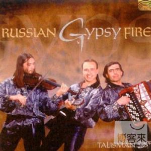 Russian Gypsy Fire  Talisman