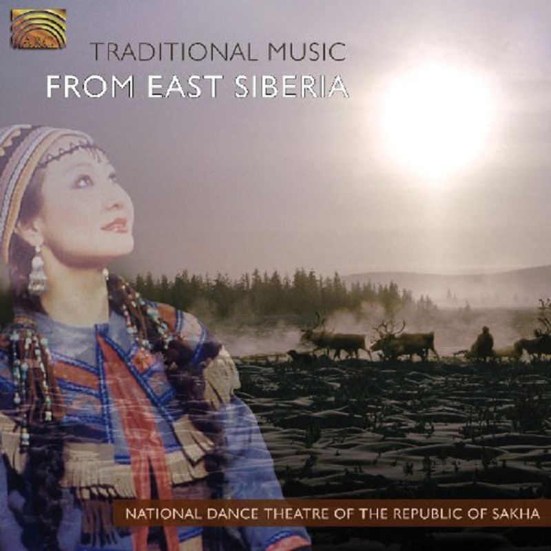 Traditional Music From East Siberia  National