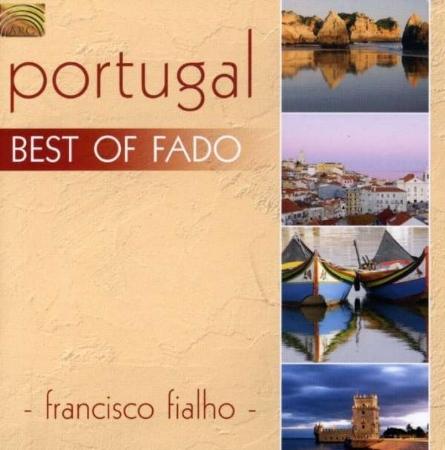 Portugal Best Of Fado / Francisco Fialho