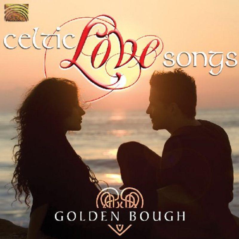 Celtic Love Songs  Golden Bough