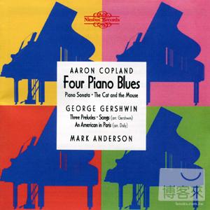 Copland: Four Piano Blues  Gershwin: Three Pr