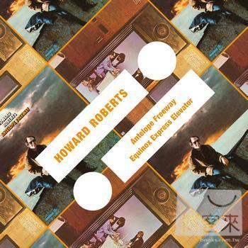 Howard Roberts ~Antelope Freeway Equinox Expr