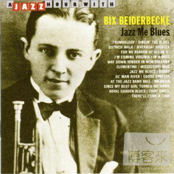 Bix Beiderbecke  Jazz Me Blues