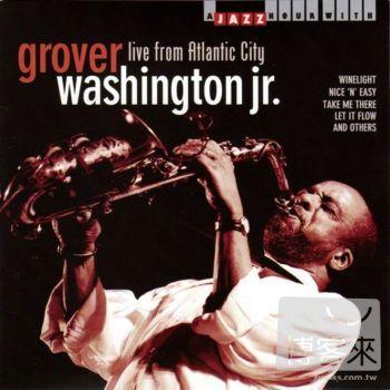 Grover Washington Jr.  Live From Atlantic Cit