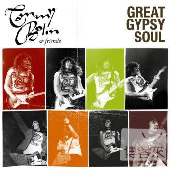 Tommy Bolin  friends  Great Gypsy Soul