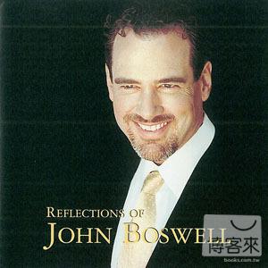 John Boswell  REFLECTIONS OF JOHN BOSWELL