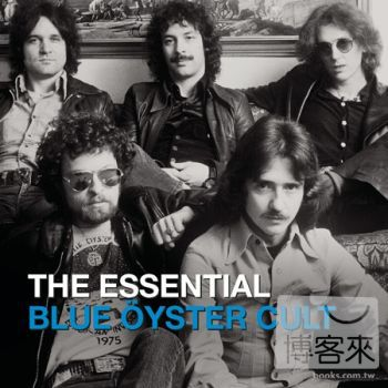 Blue Oyster Cult / The Essential Blue Oyster Cult (2CD)(藍牡蠣合唱團 / 世紀典藏 (2CD))