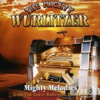 V.A.  Mighty Wurlitzer