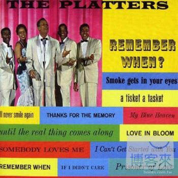 Platters The  Remember When