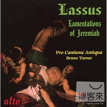 Roland de Lassus: Lamentations of Jeremiah fo