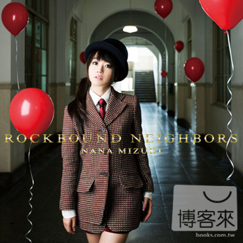 水樹奈奈  ROCKBOUND NEIGHBORS恆久聖盟 ^(CD DVD^)