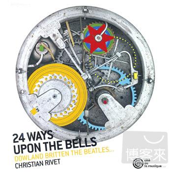 24 Ways Upon the Bells  Christian Rivet  guit