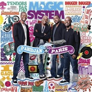 Magic System  D'Abidjan A Paris  Best Of Magi