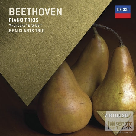 Beethoven: The Piano Trios  Beaux Arts Trio