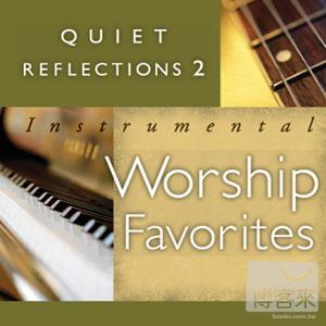V.A.  Quiet Reflections 2  Instrumental Worsh