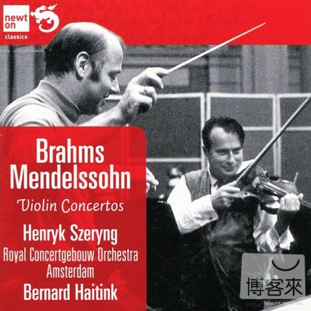 Brahms  Mendelssohn: Violin Concertos  Henryk