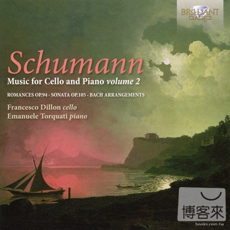 Robert Schumann: Music for Cello  Piano Vol.2