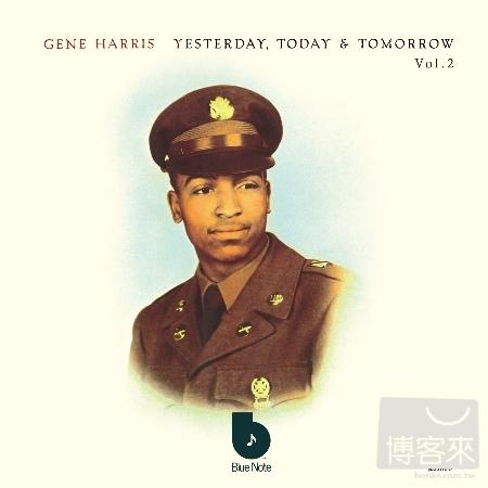 Gene Harris  Yesterday Today  Tomorrow Volume