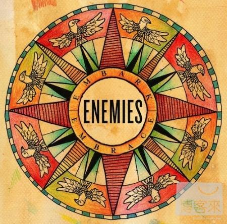 ENEMIES  Embark Embrace