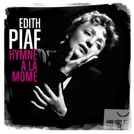 Edith Piaf  L'HYMNE A LA MOME ^(BEST OF^)