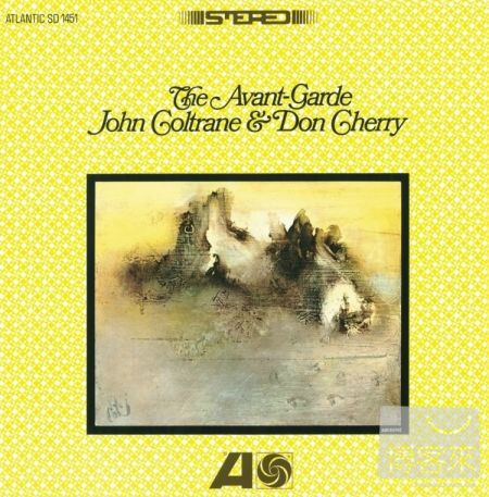 John Coltrane  Don Cherry  The Avant~Garde