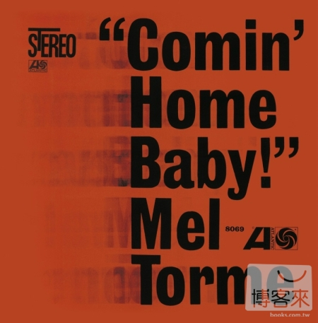 Mel Torme  Comin' Home Baby^!