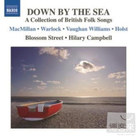 Down By The Sea ~ A Collection of British Fol